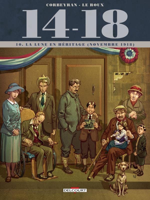 Couverture de 14-18 (Corbeyran/Le Roux) -10- La lune en héritage (novembre 1918)