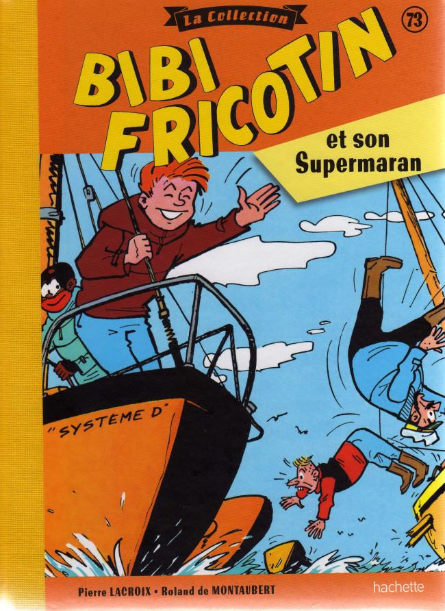 Couverture de Bibi Fricotin (Hachette - la collection) -73- Bibi Fricotin et son Supermaran