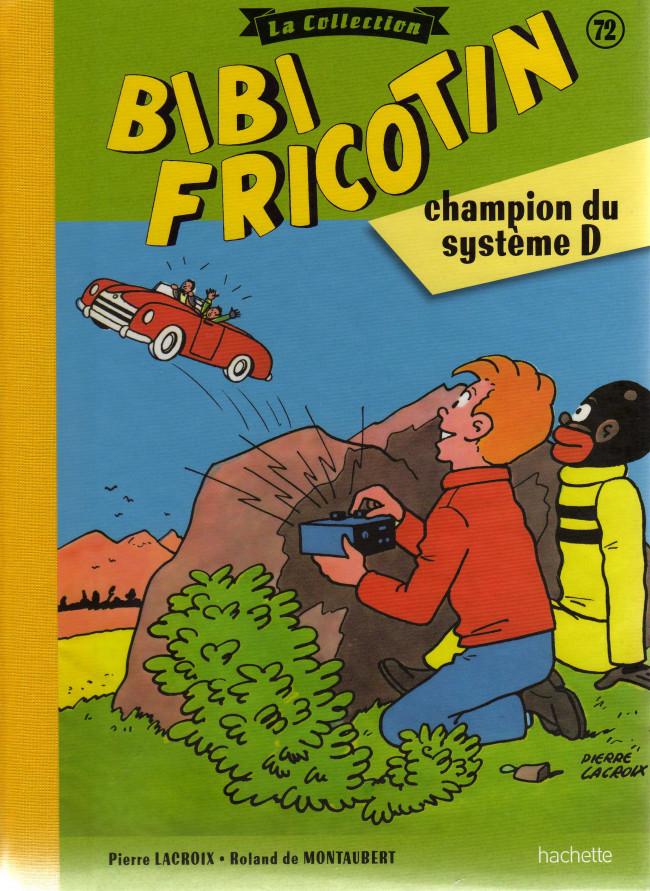 Couverture de Bibi Fricotin (Hachette - la collection) -72- Bibi Fricotin champion du système D