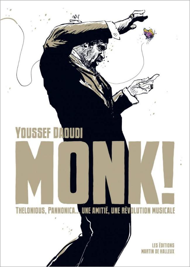 Couverture de Monk ! Thelonious, Pannonica...