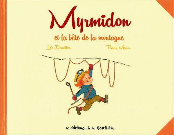 Couverture de Myrmidon -6- Myrmidon et la bête de la montagne