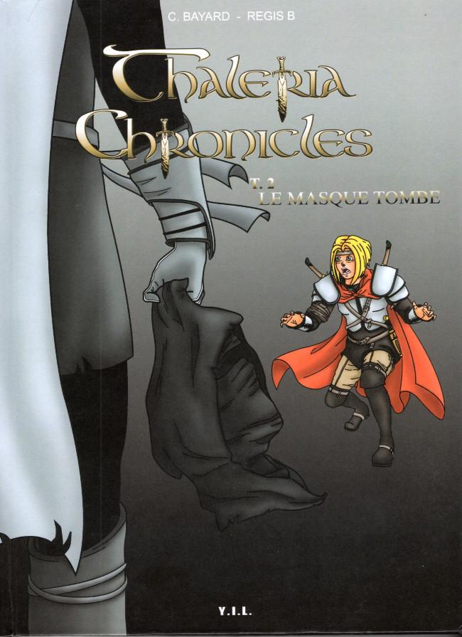 Couverture de Thaléria Chronicles -2- Le masque tombe