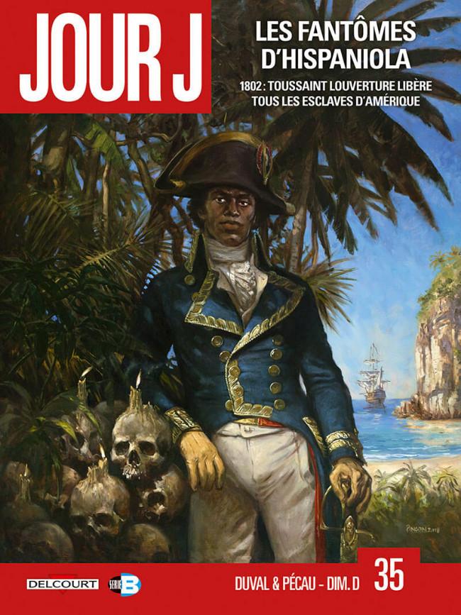 Couverture de Jour J -35- Les Fantômes d'Hispaniola