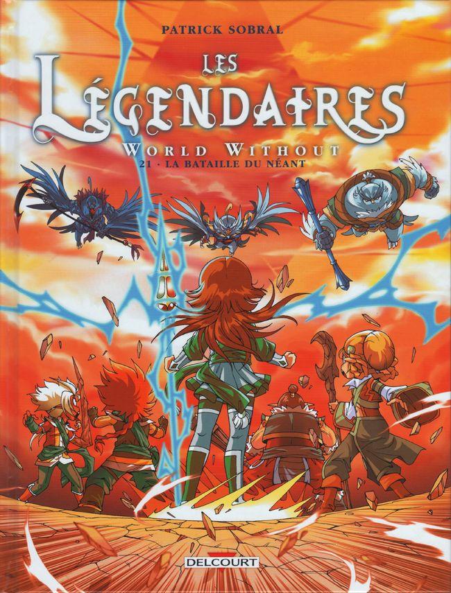 Couverture de Les légendaires -21- World Without : la Bataille du néant