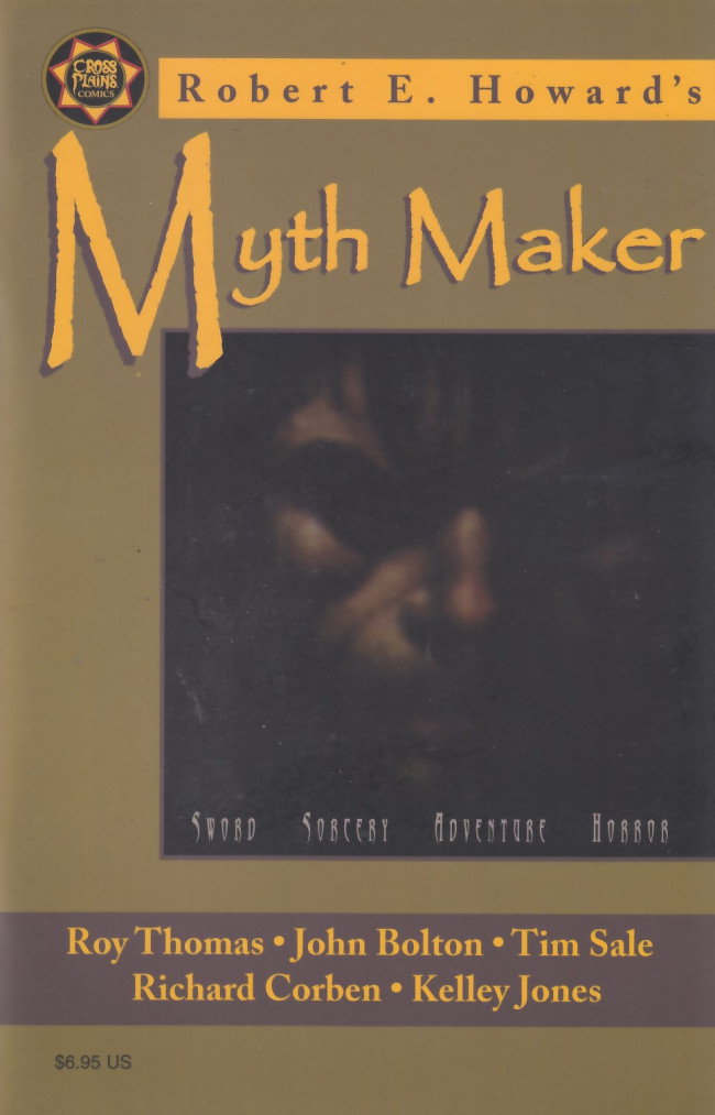 Couverture de Robert E. Howard's Myth Maker (1999) - Robert E. Howard's Myth Maker