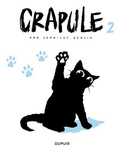 Couverture de Crapule (Deglin) -2- Crapule 2
