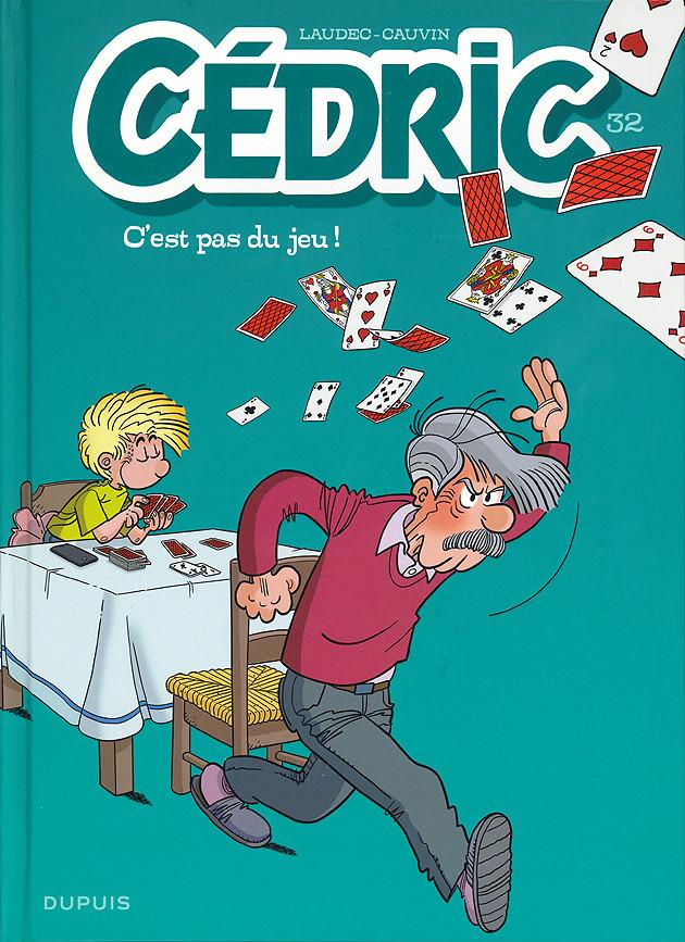 Couverture de Cédric -32- C'est pas du jeu !