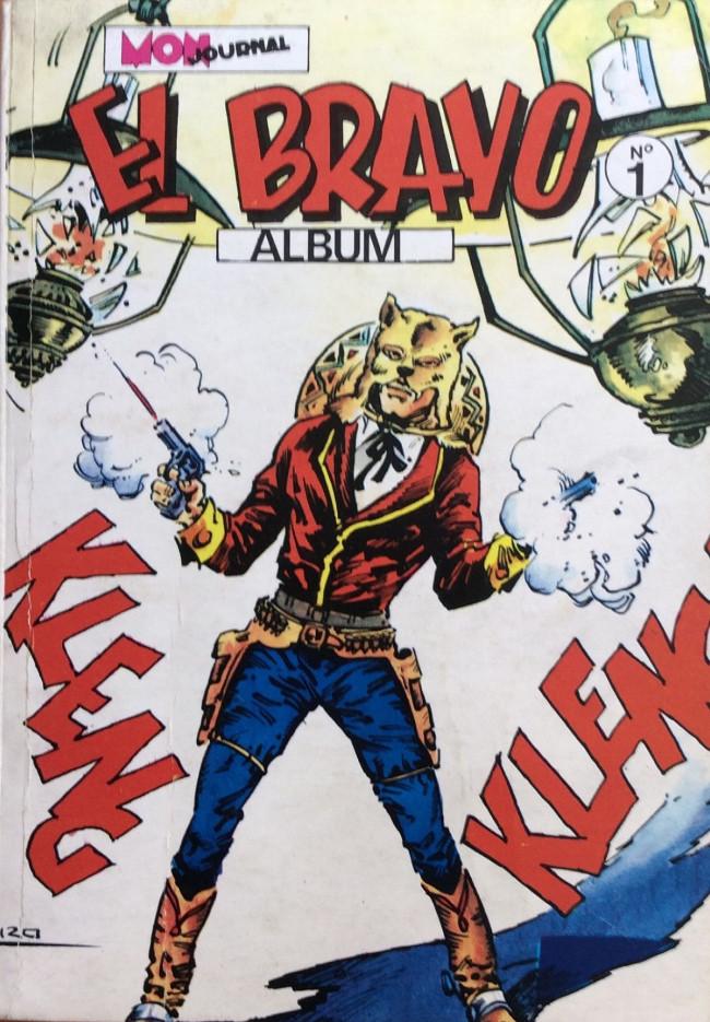 Couverture de El Bravo (Mon Journal) -Rec01- Album N°1 (du n°1 au n°3)