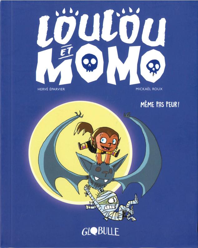 Couverture de Loulou et Momo -1- Même pas peur