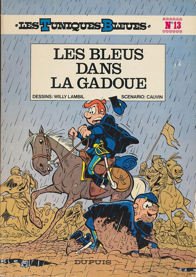 Couverture de Les tuniques Bleues -13- Les bleus dans la gadoue