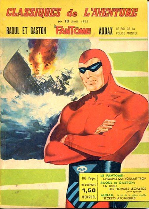 Couverture de Les héros de l'aventure (Classiques de l'aventure, Puis) -10- Le Fantôme : L'homme qui voulait trop