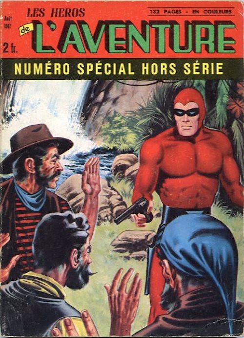 Couverture de Les héros de l'aventure (Classiques de l'aventure, Puis) -HS02- Spécial 8/67 : Le tigre boiteux