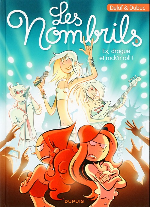 Couverture de Les nombrils -8- Ex, drague et rock'n'roll !