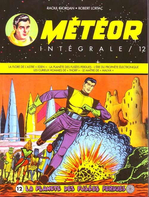Couverture de Météor (Intégrale) -12- La planète des fusée perdues