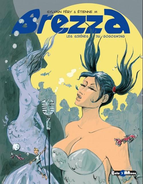 Couverture de Brezza -6- Les sirènes du GogoSwing
