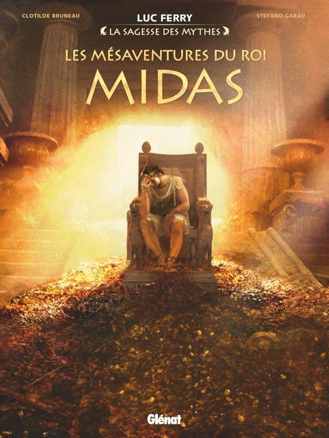Couverture de Les mésaventures du roi Midas - Les Mésaventures du roi Midas