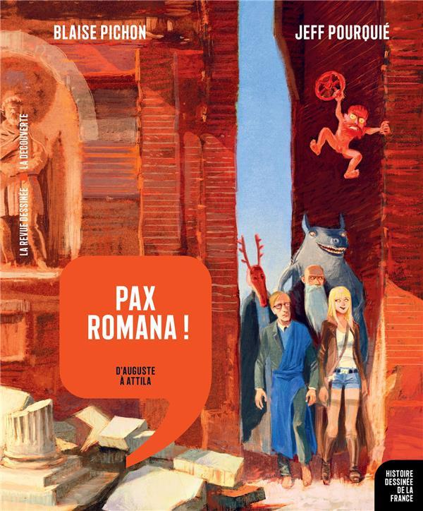 Couverture de Histoire dessinée de la France -3- Pax Romana ! - D'Auguste à Attila