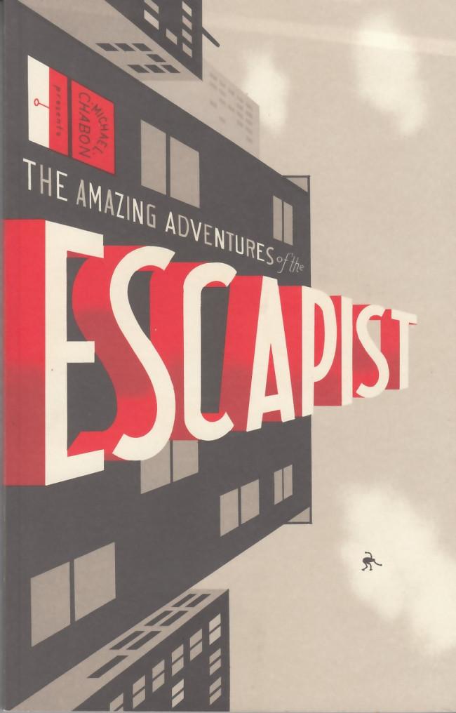 Couverture de Escapists (The) (2006) -INT01- Michael Chabon Presents: The Amazing Adventures of the Escapist #1