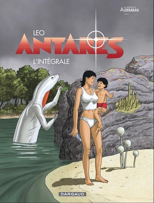 Couverture de Antarès (Leo) -INT- L'intégrale