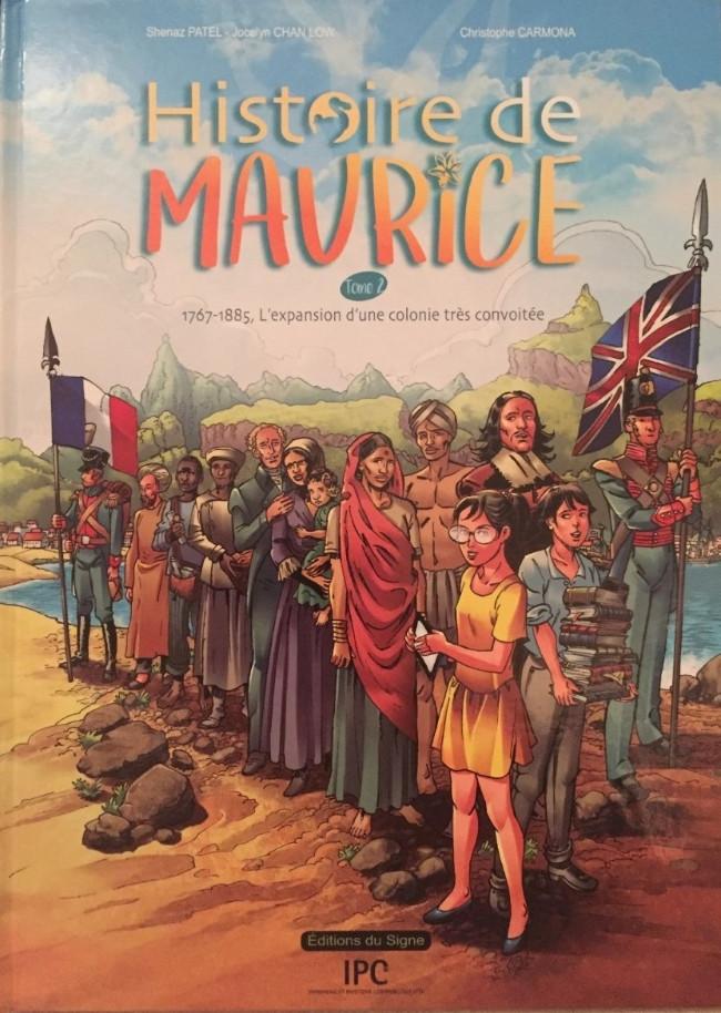 Couverture de Histoire de Maurice -2- 1767-1885, L'expansion d'une colonie très convoitée