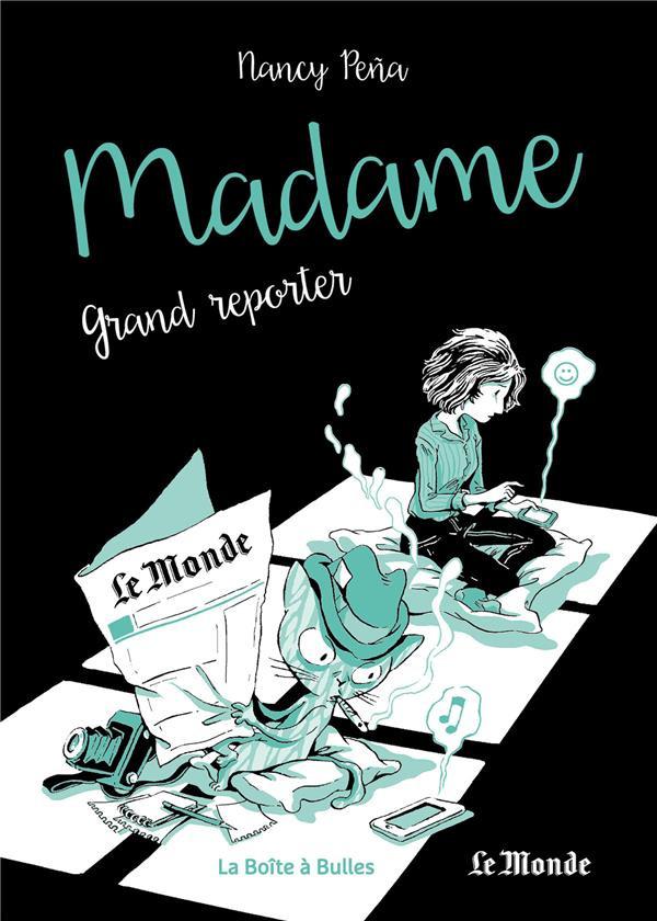 Couverture de Madame (Peña) -3- Madame, grand reporter
