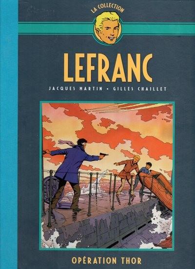 Couverture de Lefranc - La Collection (Hachette) -6- Opération thor