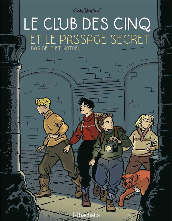 Couverture de Le club des cinq (Nataël/Béja) -2- Le passage secret