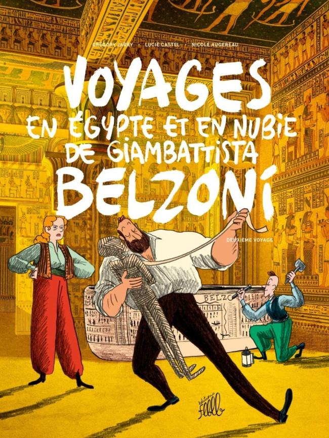 Couverture de Voyages en Égypte et en Nubie de Giambattista Belzoni -2- Deuxième voyage