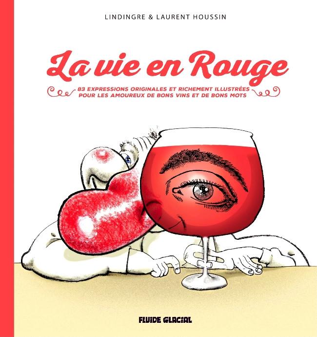Couverture de La vie en rouge (Lindingre/Houssin) - La vie en rouge