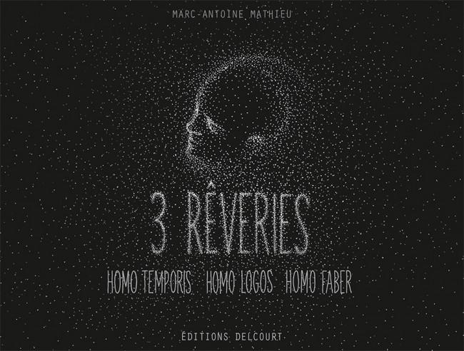 Couverture de 3 rêveries : Homo Temporis, Homo Logos, Homo Faber