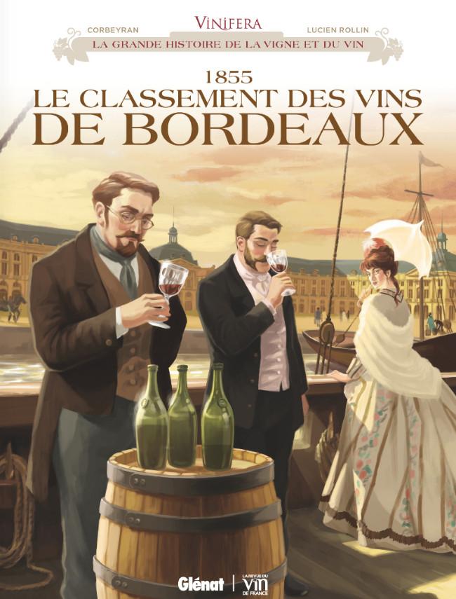 Couverture de Vinifera -4- 1855 Le classement des vins de Bordeaux