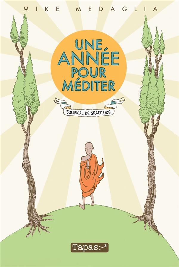 Couverture de Une année pour méditer - Journal de gratitude