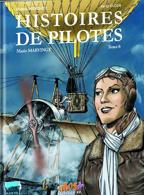 Couverture de Histoires de pilotes -8- Marie Marvingt