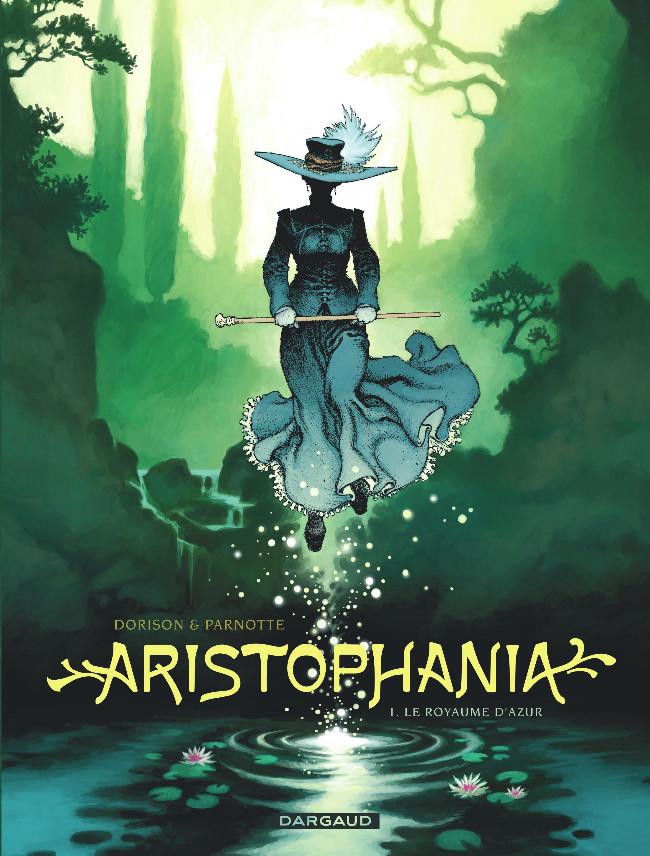 Couverture de Aristophania -1- Le Royaume d'Azur