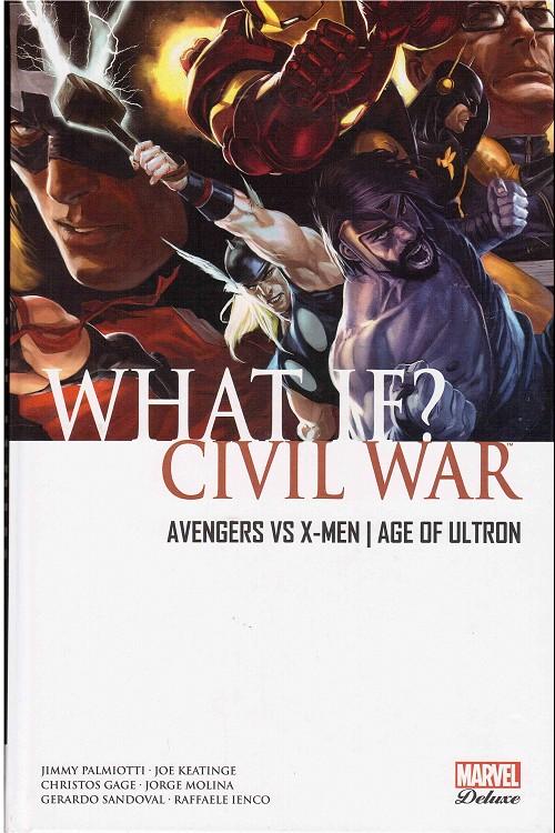Couverture de What if? -1- Civil War / Avengers vs X-Men / Age of Ultron
