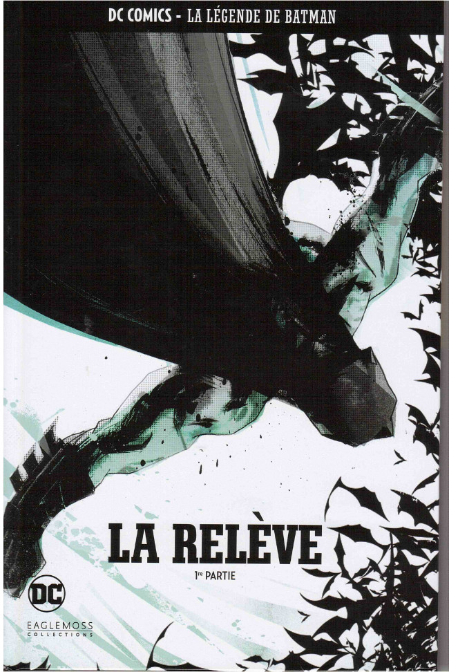 Couverture de DC Comics - La légende de Batman -3378- LA Relève - 1re partie