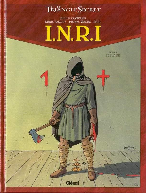 Couverture de Le triangle secret - I.N.R.I -1- Le Suaire