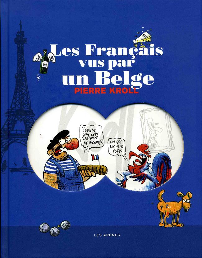 Couverture de Les français vus par un Belge - Les Français vus par un Belge
