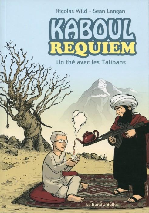 Couverture de Kaboul requiem -1- Un thé avec les Talibans