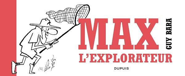Couverture de Max l'explorateur - Tome 0