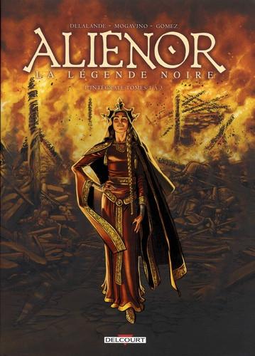 Couverture de Les reines de sang - Aliénor, la Légende noire -INT1- L'intégrale Tomes 1 à 3