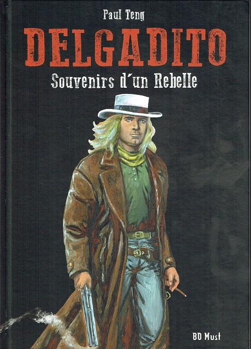 Couverture de Delgadito -2TL- Souvenirs d'un rebelle