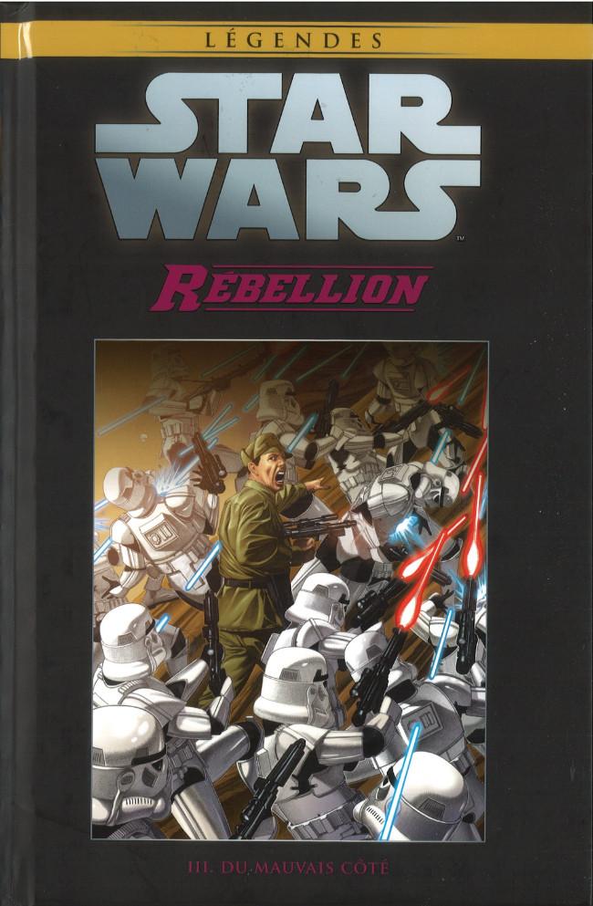 Couverture de Star Wars - Légendes - La Collection (Hachette) -8049- Rébellion - III. Du Mauvais Côté