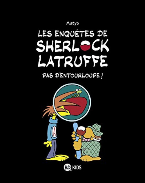 Couverture de Les enquêtes de Sherlock Latruffe -3- Pas d'entourloupe !