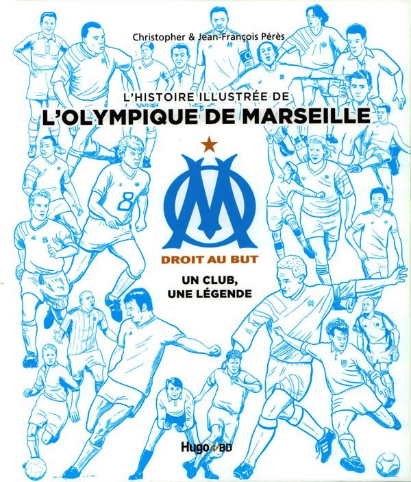 Histoire illustr e de l 39 olympique de marseille om un club - Logo de l olympique de marseille ...