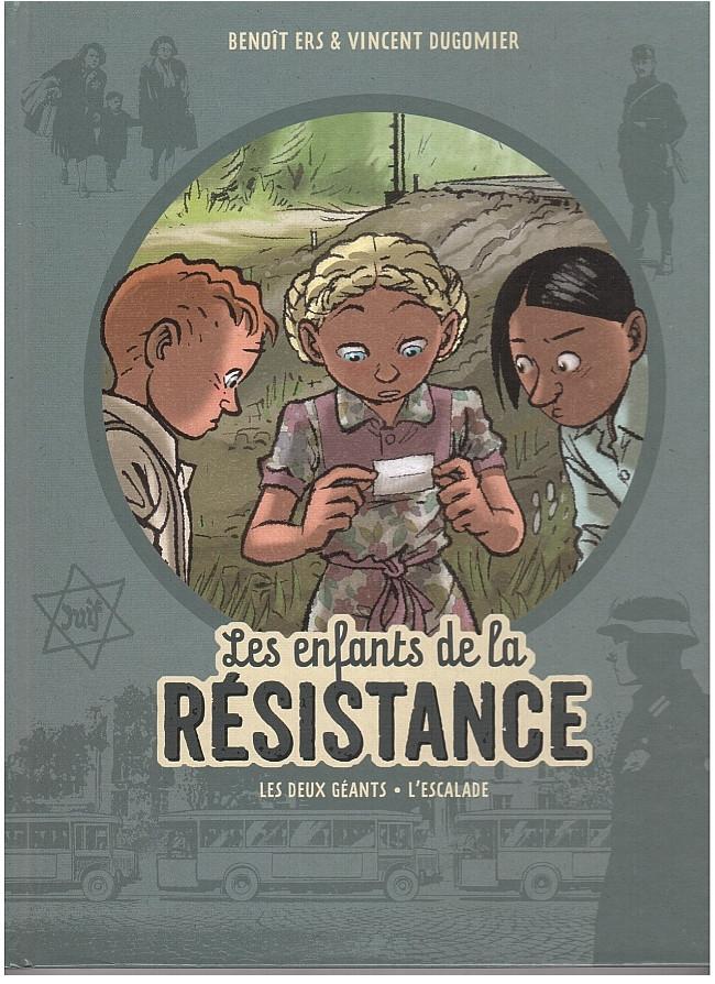Couverture de Les enfants de la Résistance -INT2- Les Deux Géants - L'Escalade