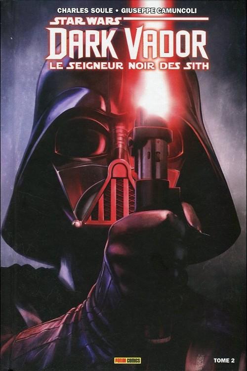 Couverture de Star Wars - Dark Vador : Le Seigneur noir des Sith -2- Les Ténèbres étouffent la lumière