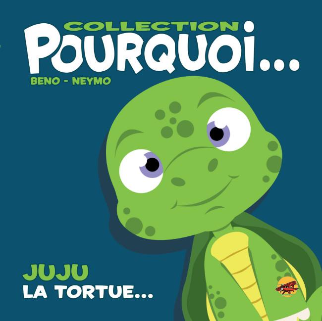 Couverture de Pourquoi... (Collection Pourquoi...) - Juju, la Tortue