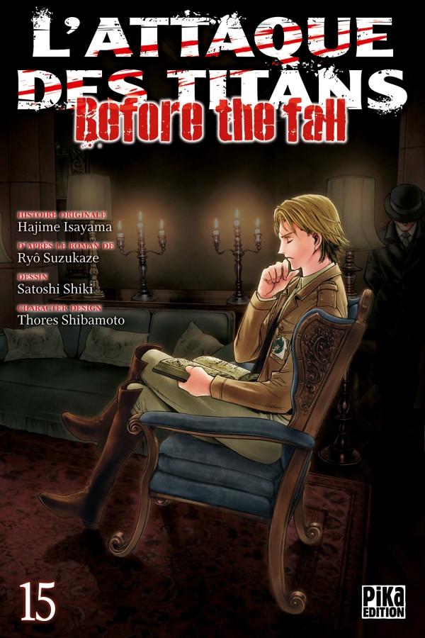 Couverture de L'attaque des Titans - Before The Fall -15- Tome 15