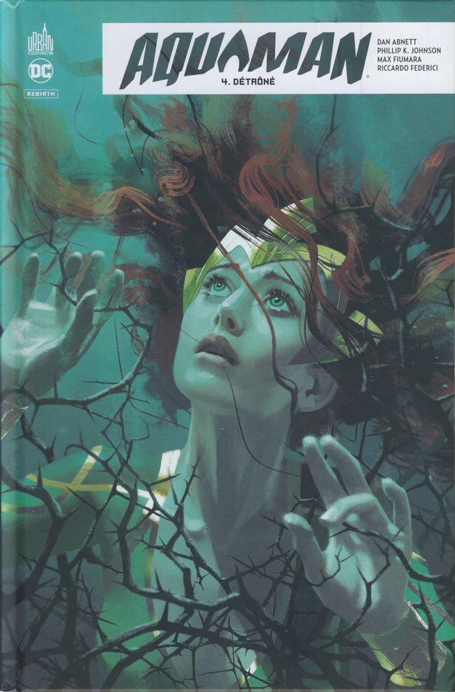Couverture de Aquaman Rebirth -4- Détrôné